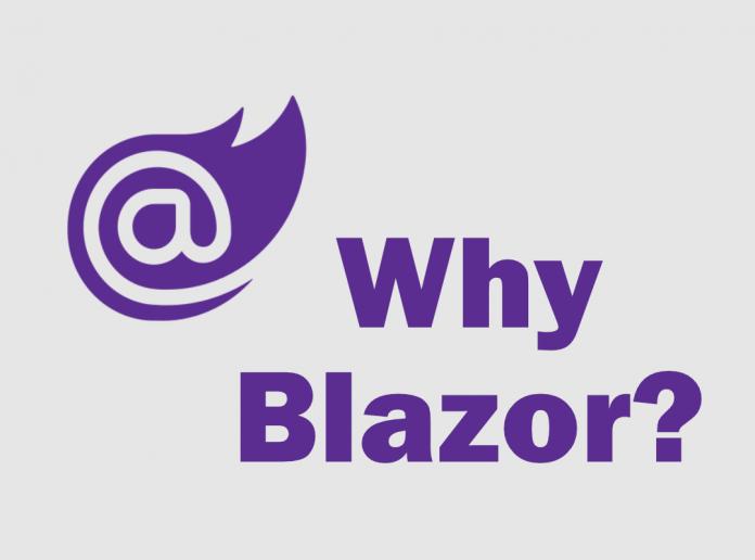 Why Blazor?